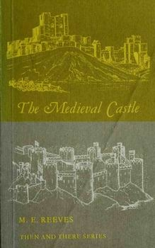 The Medieval Castle [Longman]