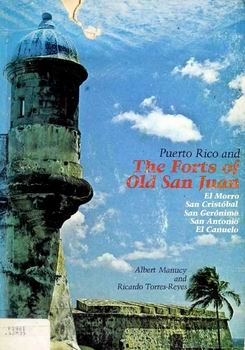 Puerto Rico and the Forts of Old San Juan [Chatham Press]