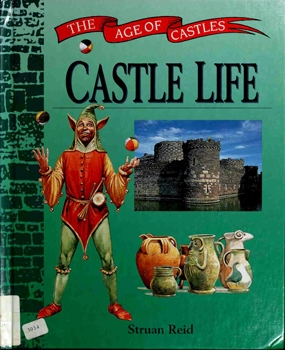 Castle Life [The Age of Castles]
