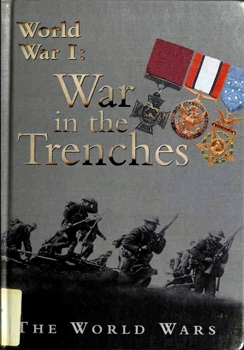 World War I: The War in the Trenches [Raintree Steck-Vaughn]