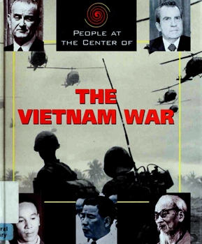 People at the Center of The Vietnam War [Blackbirch Press]