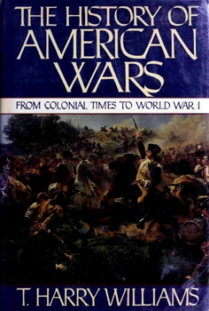 The History of American Wars From 1745 to 1918 [Alfred A. Knopf]