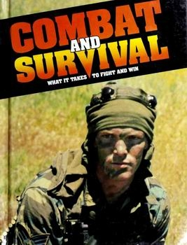 Combat and Survival: What it Takes to Fight and Win (vol.10)