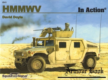 HMMWV in Action [Squadron Signal 2043]