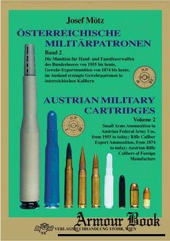 Osterreichische Militarpatronen Band 2 / Austrian Military Cartridges Vol.2 [Verlagsbuchhandlung Stohr]