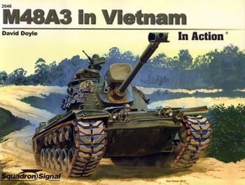M48A3 in Vietnam in Action [Squadron Signal 2046]