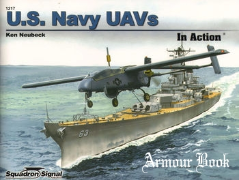 U.S. Navy UAVs in Action [Squadron Signal 1217]
