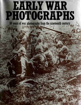 Early War Photographs [New York Graphic Society]