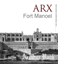 Fort Manoel [ARX Occasional Papers 4/2014]