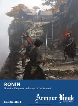 Ronin: Skirmish Wargames in the Age of the Samurai [Osprey Wargames 4]