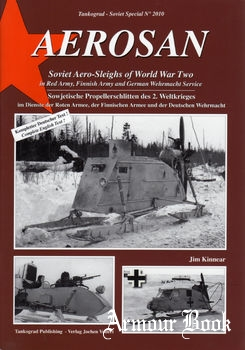 Aerosan Soviet Aero-Sleighs of World War Two [Tankograd Soviet Special №2010]