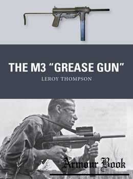 "The M3 ""Grease Gun"" [Osprey Weapon 46]"