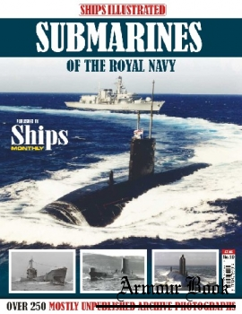 Submarines of the Royal Navy [Ships Illustrated]