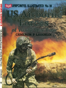 US Airborne Forces of World War Two [Uniforms Illustrated №18]
