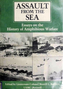 Assault From the Sea: Essays on the History of Amphibious Warfare [Naval Institute Press]