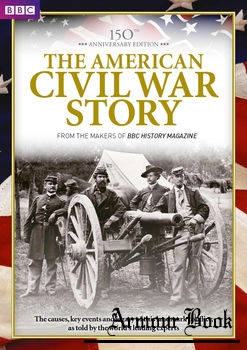 The American Civil War Story [BBC History Magazine]