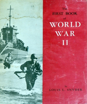 The First Book of World War II [Franklin Watts]