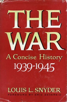 The War: A Concise History 1939-1945 [Julian Messner Inc.]
