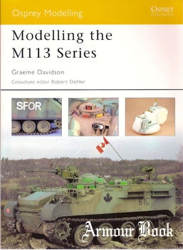 Modelling the M113 Series [Osprey Modelling 14]