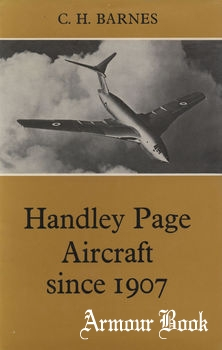 Handley Page Aircraft since 1907