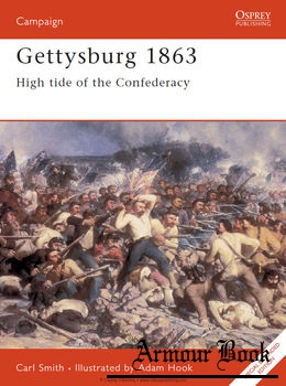 Gettysburg 1863: High Tide of the Confederacy [Osprey Campaign 052]