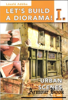 Let's Build a Diorama I: Urban Scenes [Harvar-D Design Studio]
