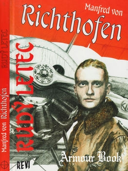 Manfred von Richthofen: Rudy Letec [Revi Publications]