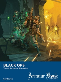 Black Ops: Tactical Espionage Wargaming [Osprey Wargames 10]