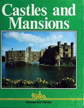 Castles and Mansions [Lerner Publications Company]