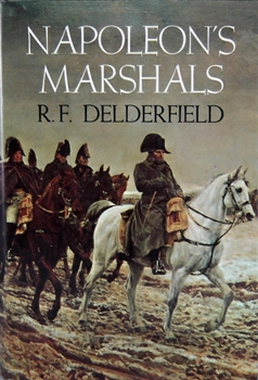 Napoleon's Marshals [Chilton Books]