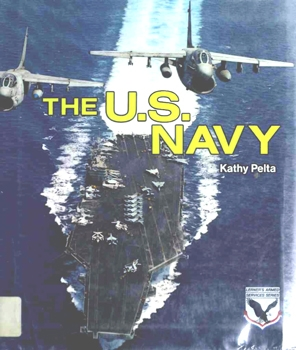 The U.S. Navy [Lerner Publications Company]
