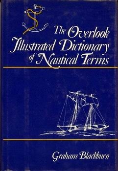 The Overlook Illustrated Dictionary of Nautical Terms [Overlook Press]
