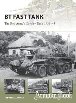 BT Fast Tank: The Red Army's Cavalry Tank 1931-1945 [Osprey New Vanguard 237]