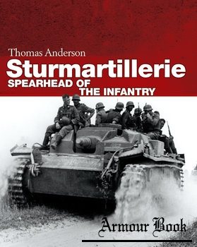 Sturmartillerie: Spearhead of the Infantry [Osprey General Military]