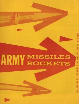 Army Missiles & Rockets [Department of the Army]