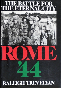 Rome '44: The Battle for the Eternal City [Viking Press]