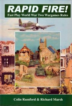 Rapid Fire! Fast Play World War 2 Wargame Rules [Rapid Fire Publications]