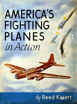 America's Fighting Planes In Action [The Macmillan Company]