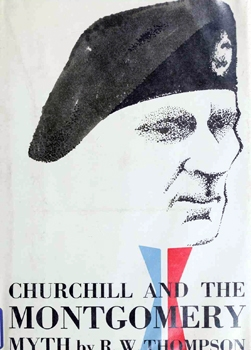 Churchill and the Montgomery Myth [M. Evans and Company]