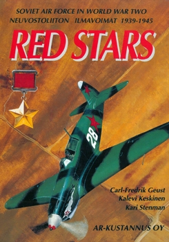 Red Stars 1939-1945: Soviet Air Force in World War Two [Ar-Kustannus Oy]