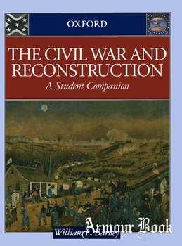 The Civil War and Reconstruction: A Student Companion [Oxford University Press]