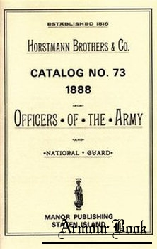 Horstmann Catalog No.73, 1888, for Officers of the Army and National Guard [Manor Publishing]
