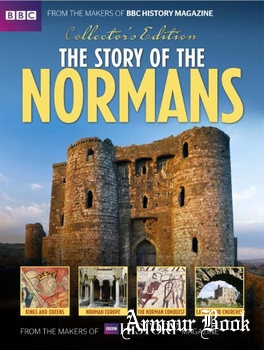 The Story of the Normans [BBC History Magazine UK]