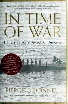 In Time of War: Hitler's Terrorist Attack on America [The New Press]