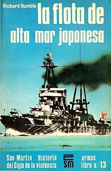 La Flota de Alta Mar Japonesa [Armas Libro Nº13]