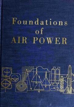 Foundations of Air Power [Headquarters, Air Force ROTC]