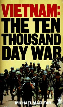 Vietnam: The Ten Thousand Day War [Thames Methuen]
