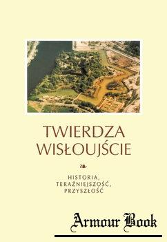 Twierdza Wisloujscie [Museum Historii Miasta Gdanska]