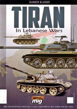 Tiran In Lebanese Wars [Ammo of Mig Jimenez]