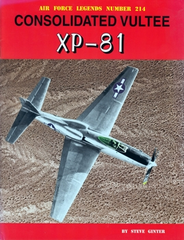 Consolidated Vultee XP-81 [Air Force Legends 214]